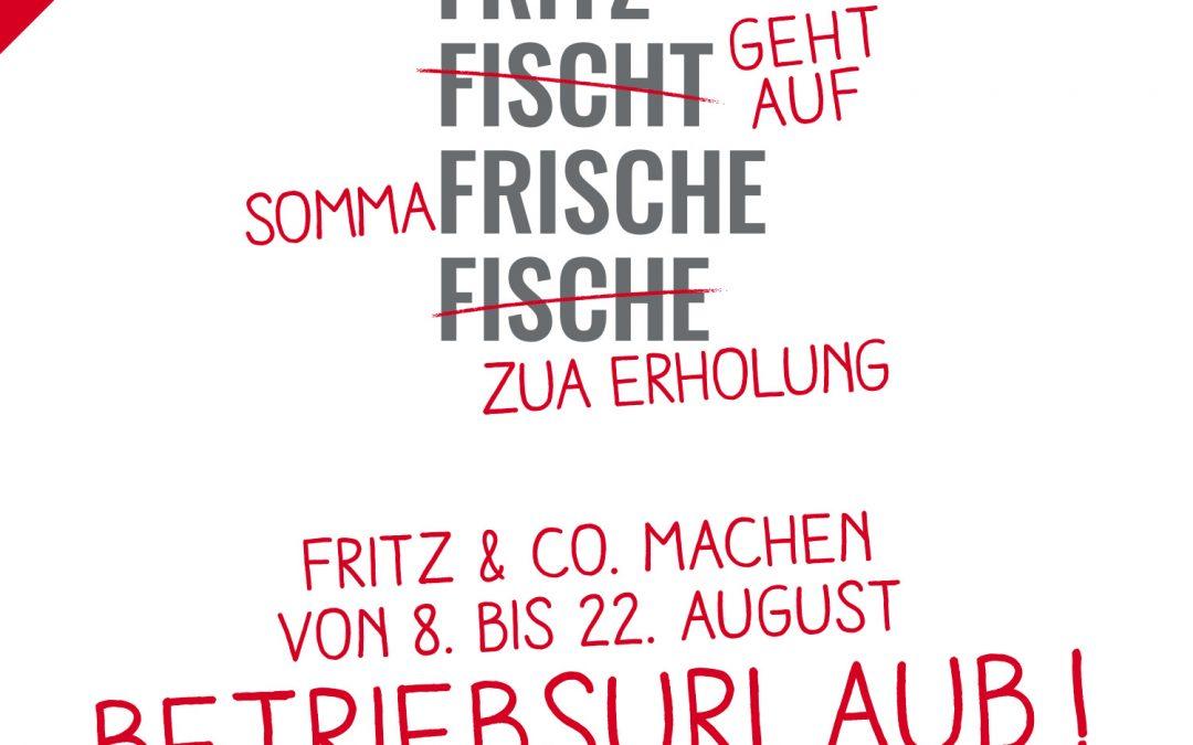 Ettls Fritz macht Urlaub